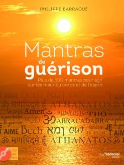 mantras-de-guerison-philippe-barraque-guy-tredaniel-editeur
